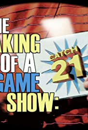 The Making of a Game Show: Catch 21 Poster