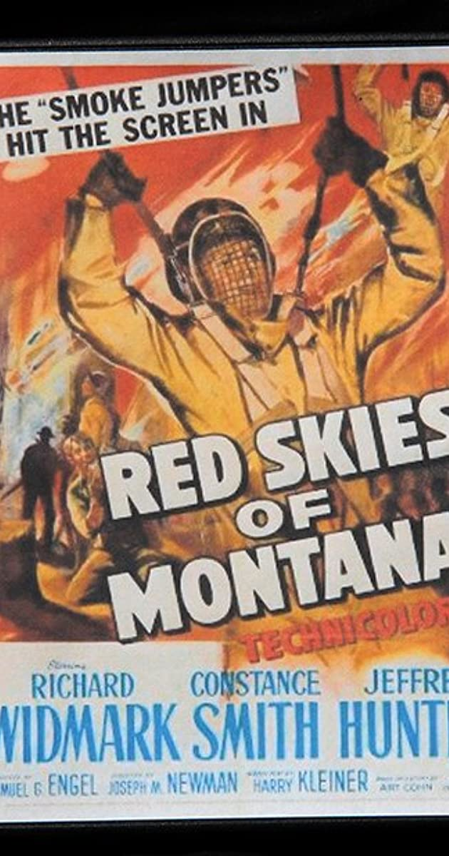 Red Skies of Montana (1952) - IMDb