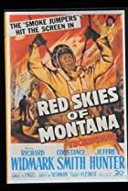 Red Skies of Montana (1952) Poster
