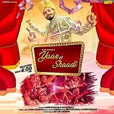 Sumit Goswami: Yaar Ki Shaadi (2019 Video)