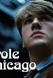 Parole Chicago Poster