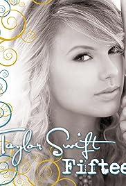 Taylor Swift Fifteen Video 2009 Imdb