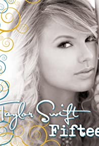 Primary photo for Taylor Swift: Fifteen
