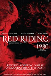 Red Riding: The Year of Our Lord 1980 (2009) Poster - Movie Forum, Cast, Reviews