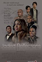 Jaded Reflections