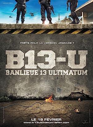 District 13: Ultimatum (2009): คู่ขบถ คนอันตราย 2
