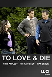 To Love and Die Poster