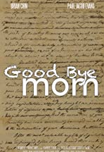 Good Bye Mom