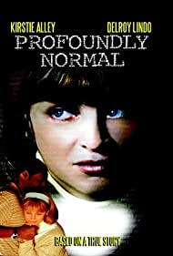Profoundly Normal (2003)
