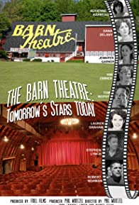 Primary photo for The Barn Theatre: Tomorrow's Stars Today
