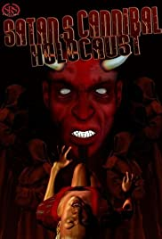 Satan's Cannibal Holocaust (2007) Poster - Movie Forum, Cast, Reviews