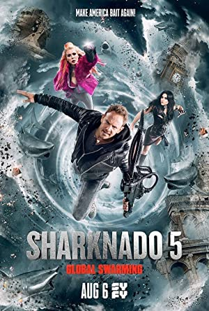 Movie Sharknado 5: Global Swarming (2017)