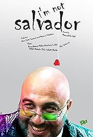 I am not Salvador Poster