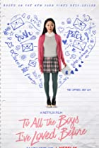 To All the Boys I've Loved Before (2018) Poster