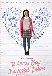 To All the Boys I've Loved Before (2018) Poster - Movie Forum, Cast, Reviews