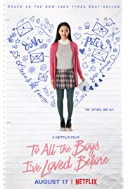 Download To All the Boys I've Loved Before (2018) Movie