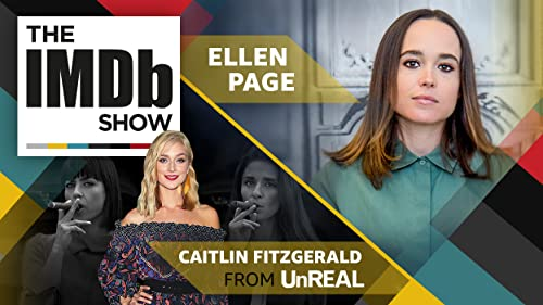 """Ep. 116 Ellen Page, """"UnREAL"""" Star Caitlin FitzGerald, and Best Picture Snubs"""