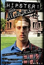 Hipster! The Musical