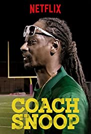 OFFICIAL TRAILER: Coach Snoop | Coming to Netflix February 2, 2018 2