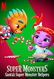 Super Monsters: Santa's Super Monster Helpers Poster