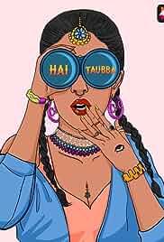 Hai Taubba - Season 1 HDRip Hindi Full Movie Watch Online Free