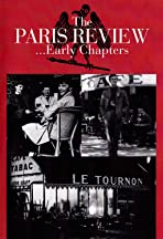 The Paris Review: Early Chapters
