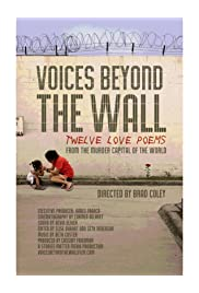 Voices Beyond the Wall: Twelve Love Poems from the Murder Capital of the World