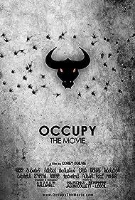Occupy: The Movie (2013)