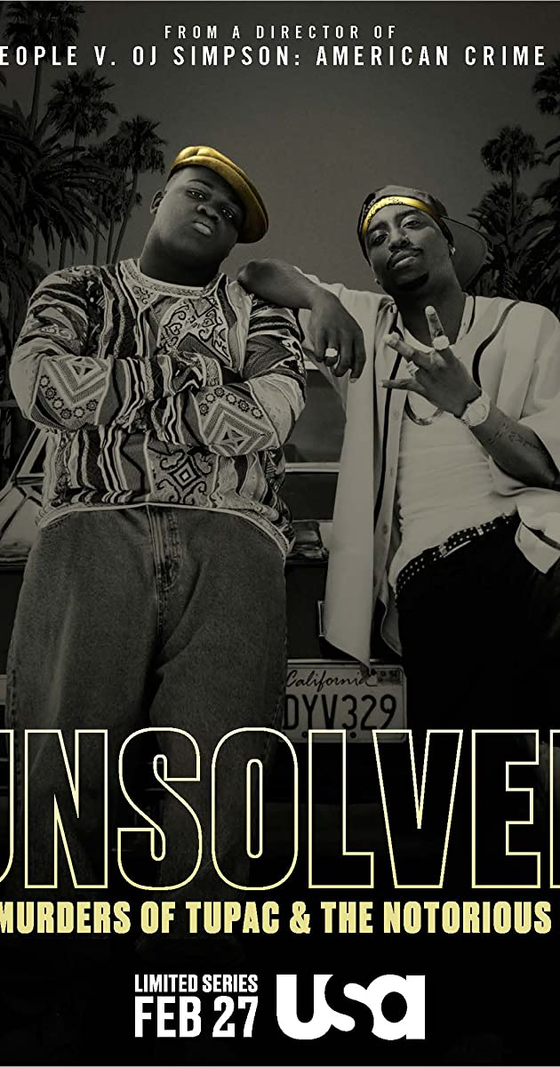 Unsolved: The Murders of Tupac and the Notorious B I G  (TV