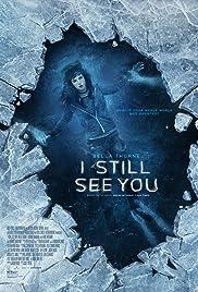 I Still See You (2018) film en francais gratuit