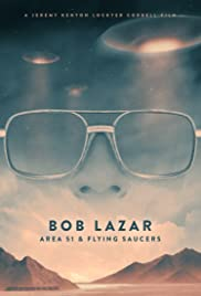 Bob Lazar: Area 51 & Flying Saucers Poster