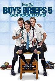 Boys Briefs 5: Schoolboys Poster