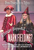 Whatever Happened to Mark Fielding?