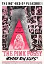 The Pink Pussy: Where Sin Lives