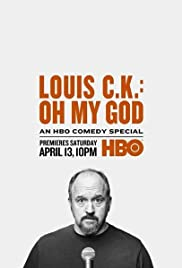 Louis C.K. Oh My God Poster