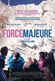 Force Majeure (2014) Poster - Movie Forum, Cast, Reviews