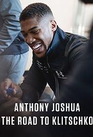 Anthony Joshua: The Road to Klitschko Poster