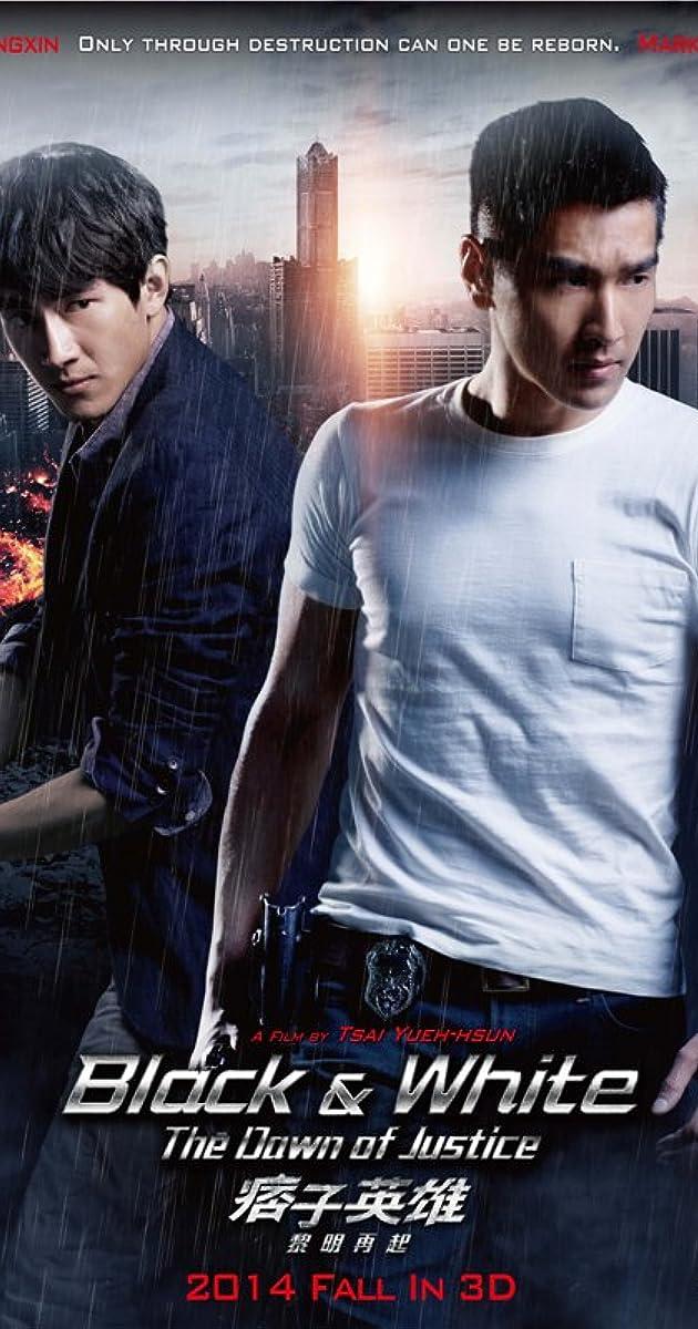 Anh Hùng & Du Côn 2 - Black & White The Dawn of Justice (2014)