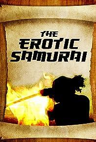 Primary photo for The Erotic Samurai
