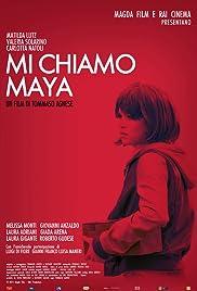 Mi chiamo Maya Poster