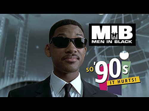 So '90s It Hurts: 'Men in Black'