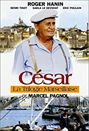 La trilogie marseillaise: César Poster