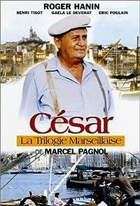 Primary photo for La trilogie marseillaise: César