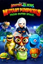 Monsters vs Aliens: Mutant Pumpkins from Outer Space (2009) Poster