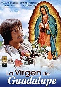 Free bestsellers La virgen de Guadalupe [mov]