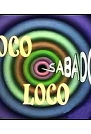 Sabado loco, loco Poster
