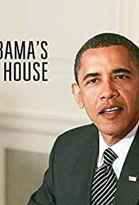 Primary photo for Inside Obama's White House