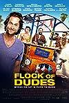 Flock of Dudes (2016)