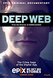 Deep Web (2015) Poster - Movie Forum, Cast, Reviews