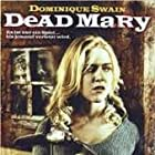 DEAD MARY POSTER with Dominique Swain and Steve McCarty